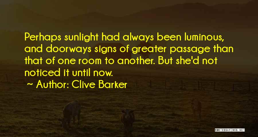 Clive Barker Quotes 2241178