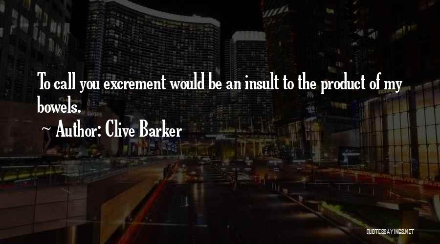 Clive Barker Quotes 375211