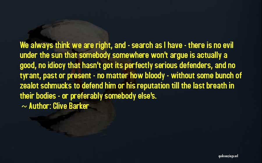 Clive Barker Quotes 393514
