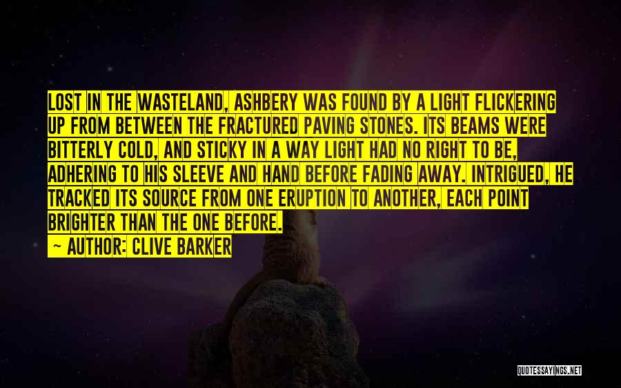 Clive Barker Quotes 422896