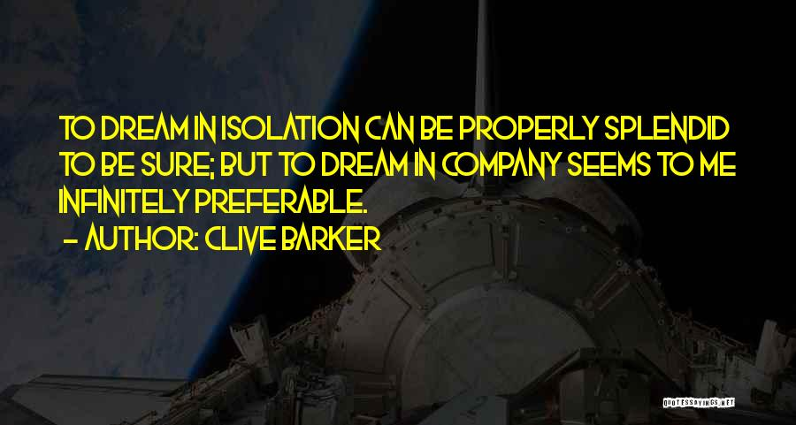 Clive Barker Quotes 441748