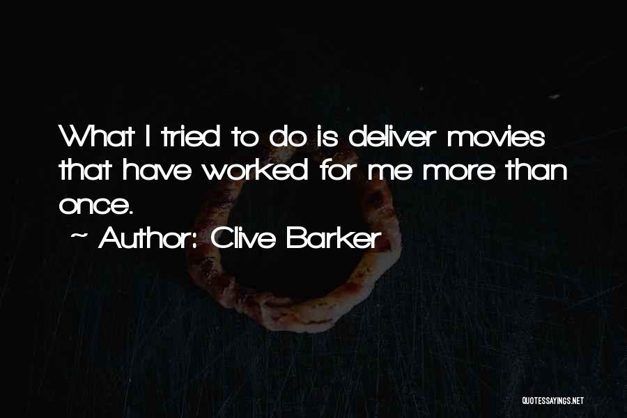 Clive Barker Quotes 573755