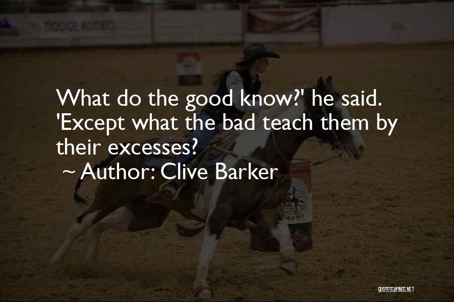 Clive Barker Quotes 691825