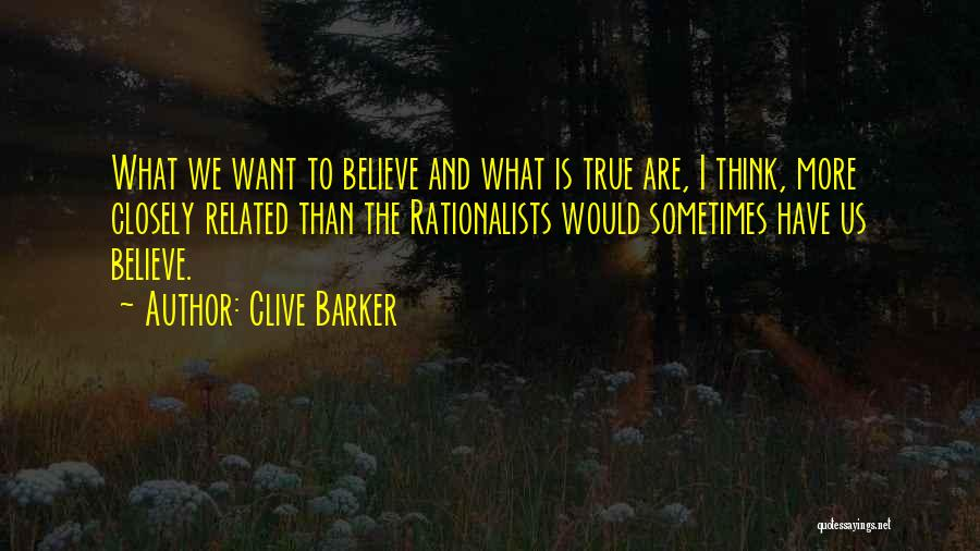 Clive Barker Quotes 699218