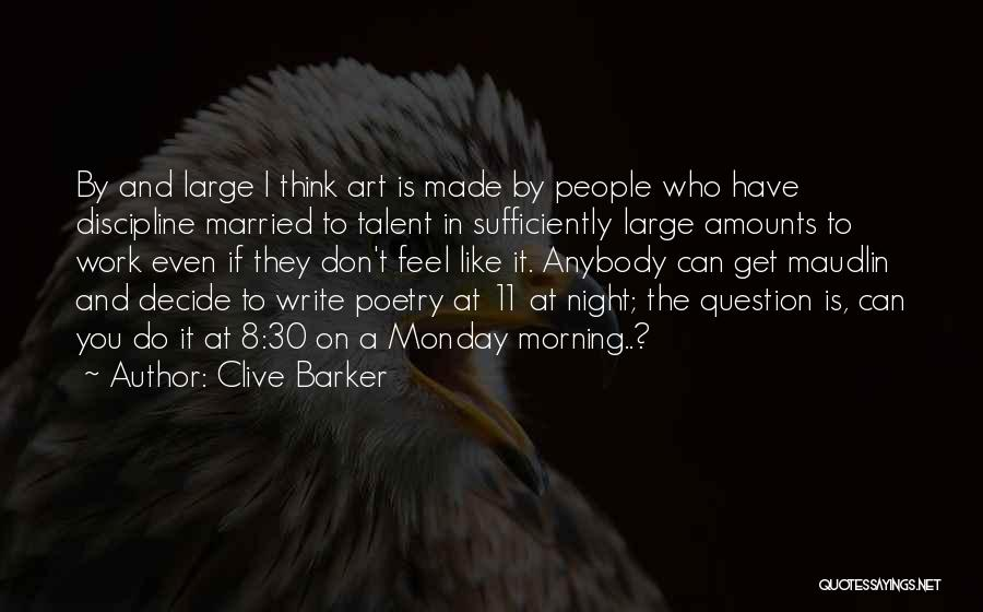 Clive Barker Quotes 709855