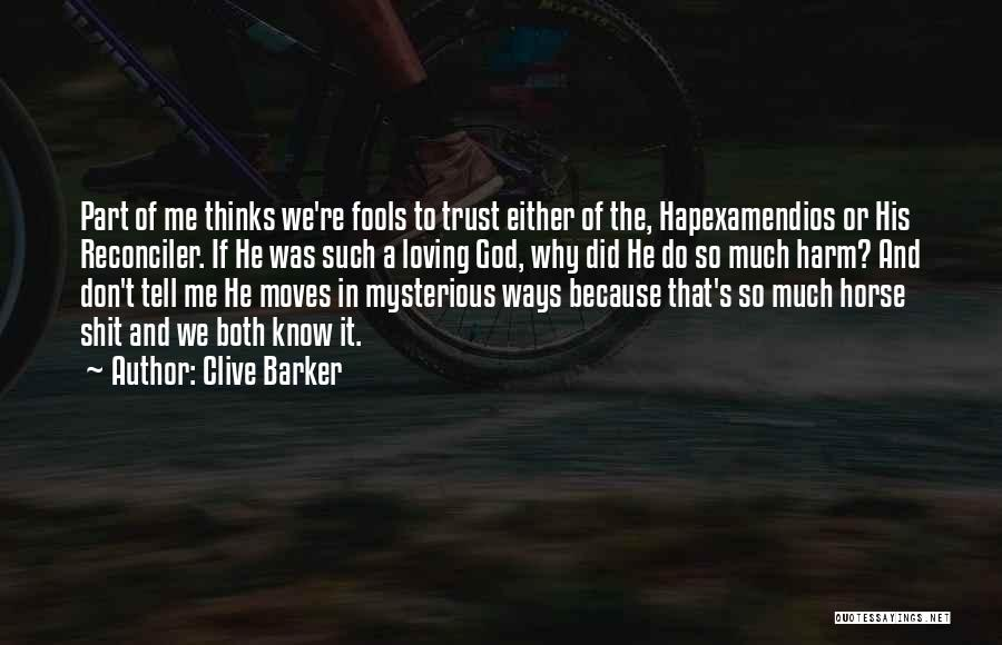 Clive Barker Quotes 799985