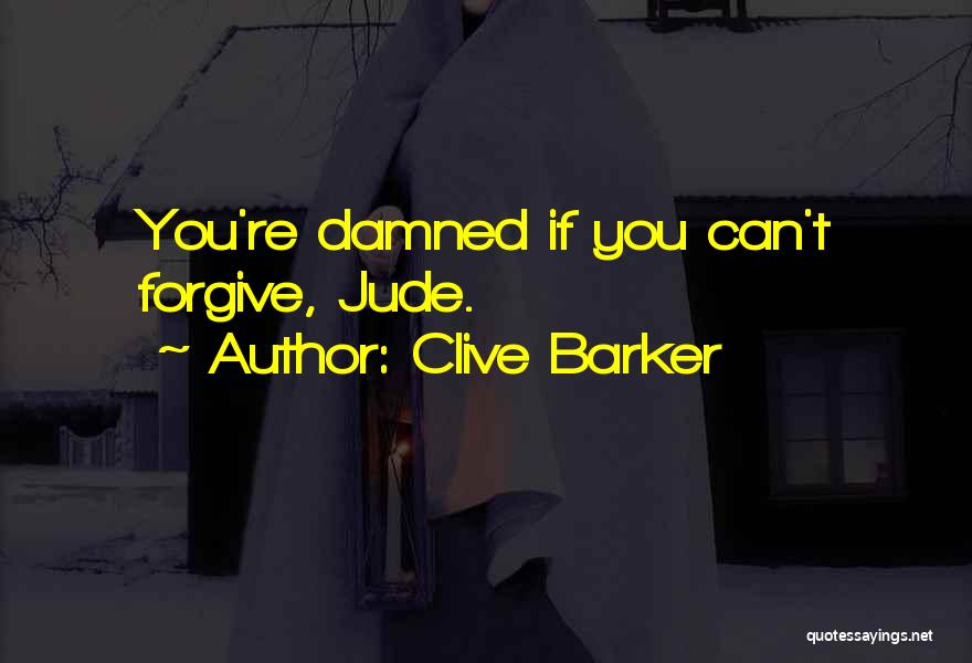 Clive Barker Quotes 836726