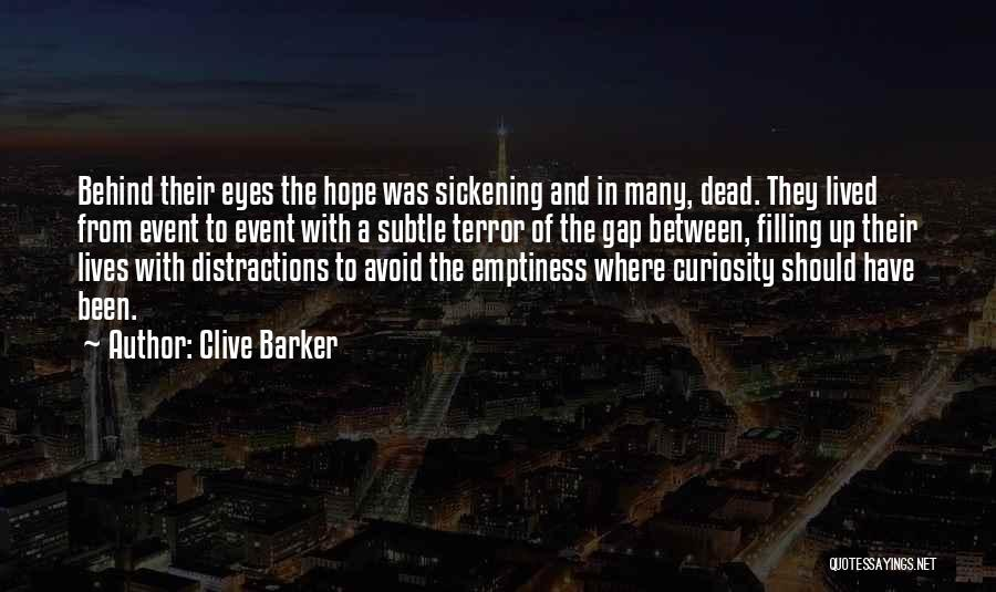 Clive Barker Quotes 85153