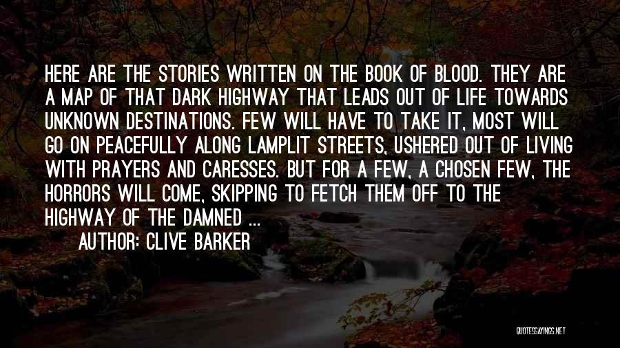 Clive Barker Quotes 870903