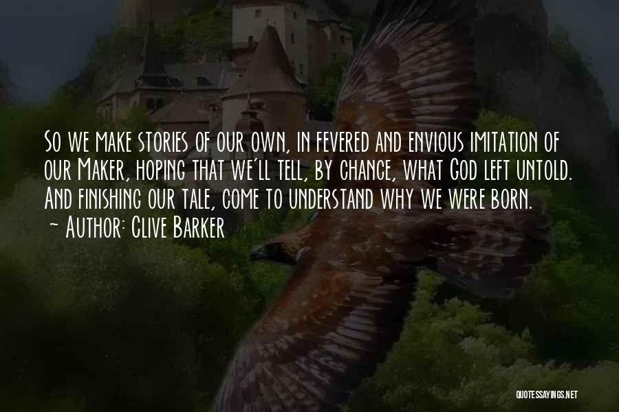 Clive Barker Quotes 92223