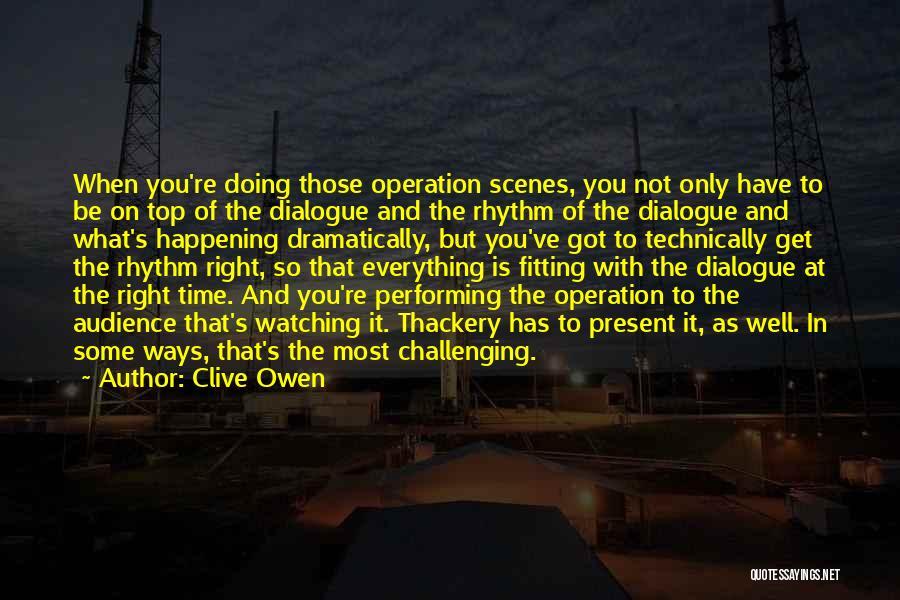 Clive Owen Quotes 1127705