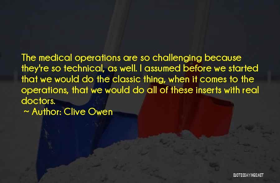Clive Owen Quotes 1196751