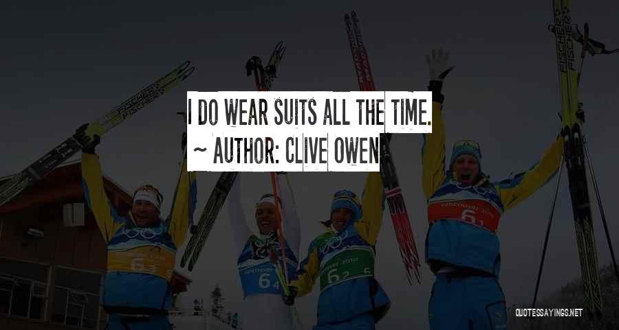 Clive Owen Quotes 1203102