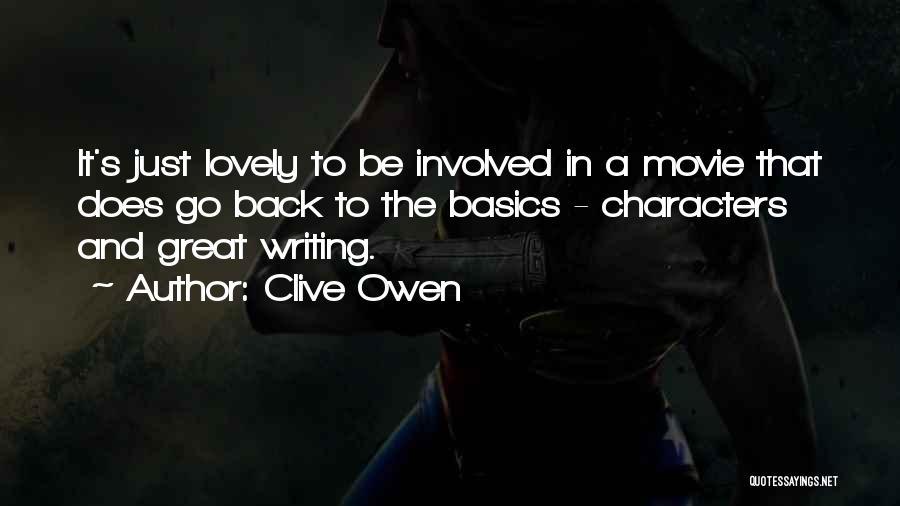 Clive Owen Quotes 1225184