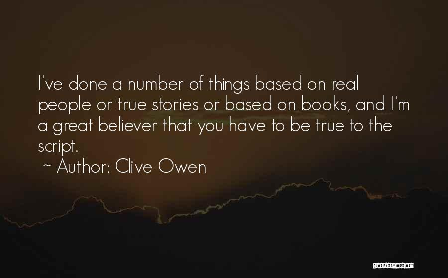 Clive Owen Quotes 1230742