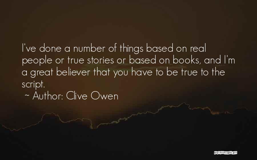 Clive Owen Quotes 1230742