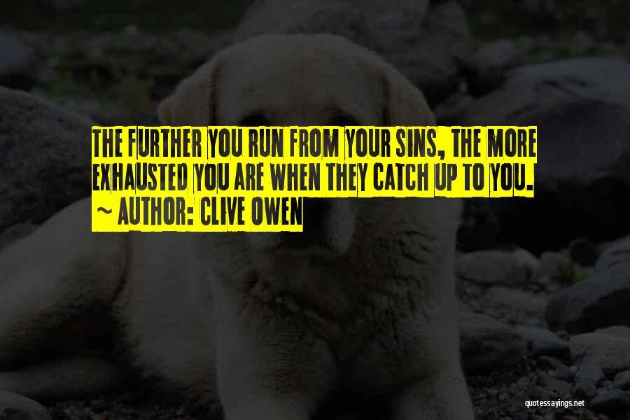 Clive Owen Quotes 1321189