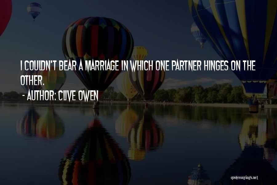 Clive Owen Quotes 1361000