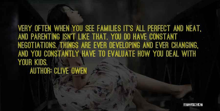 Clive Owen Quotes 1382591