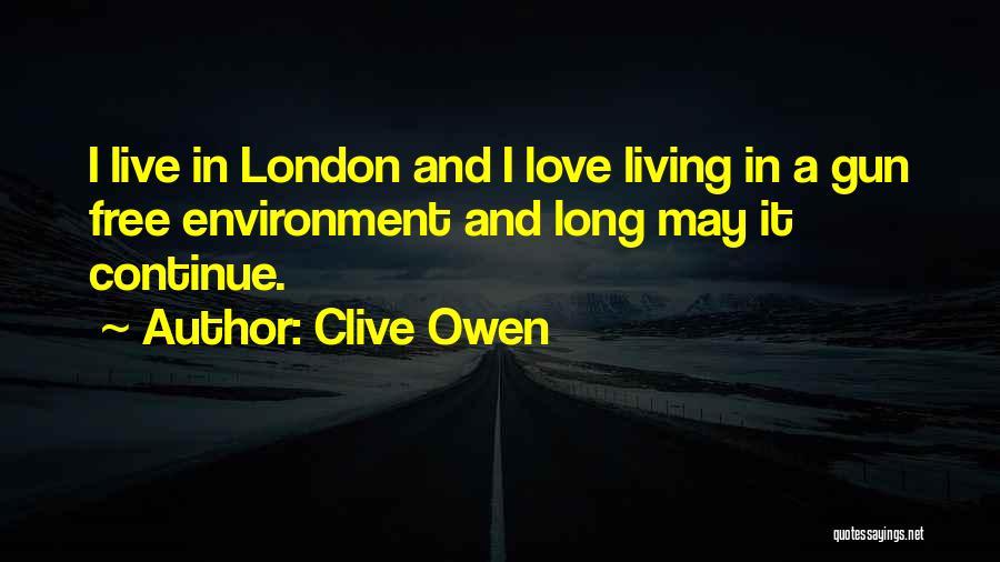 Clive Owen Quotes 1557725