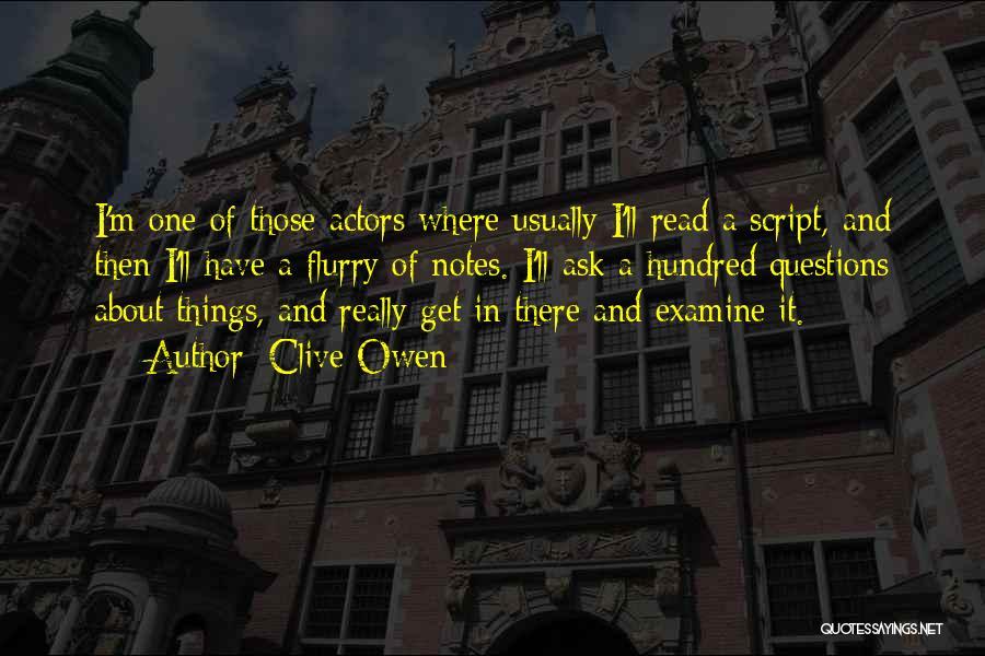 Clive Owen Quotes 1567259