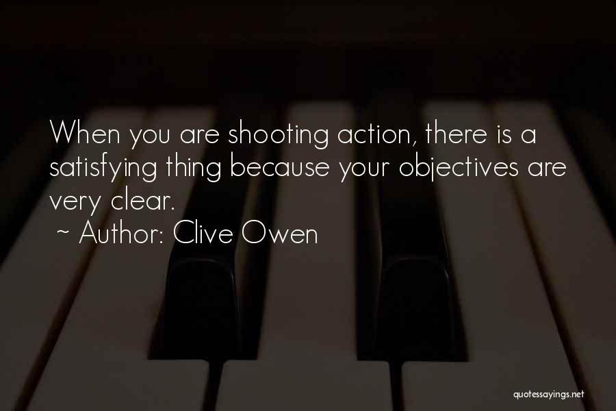 Clive Owen Quotes 1594576