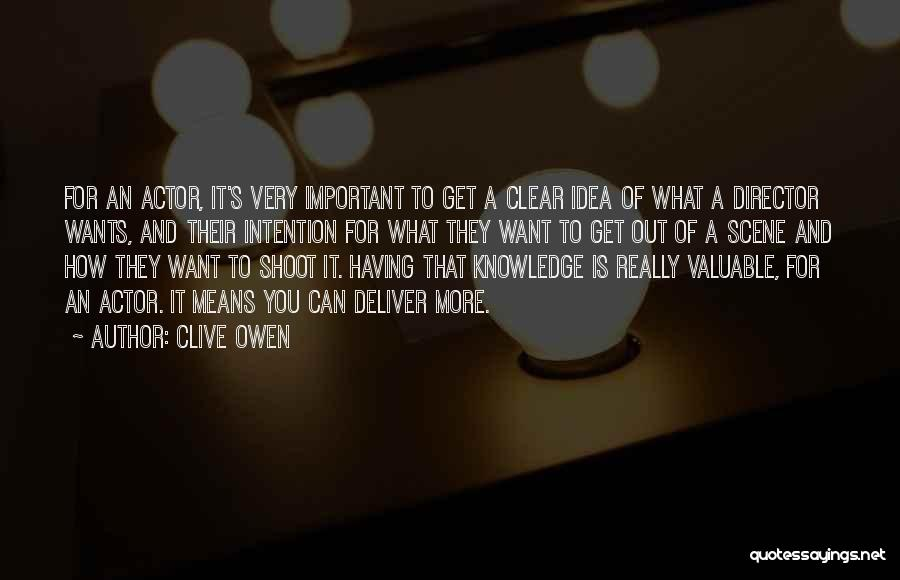 Clive Owen Quotes 1669564