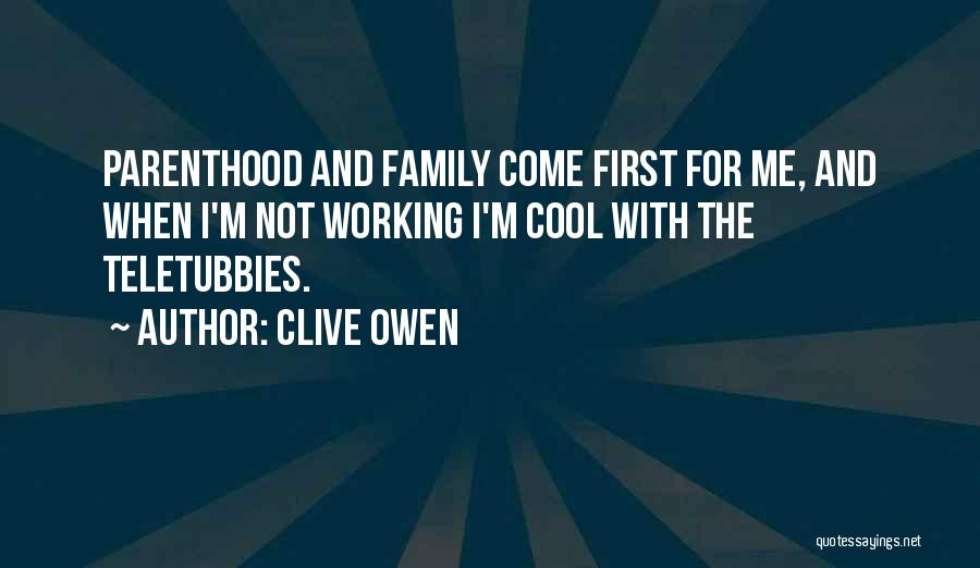 Clive Owen Quotes 1684890