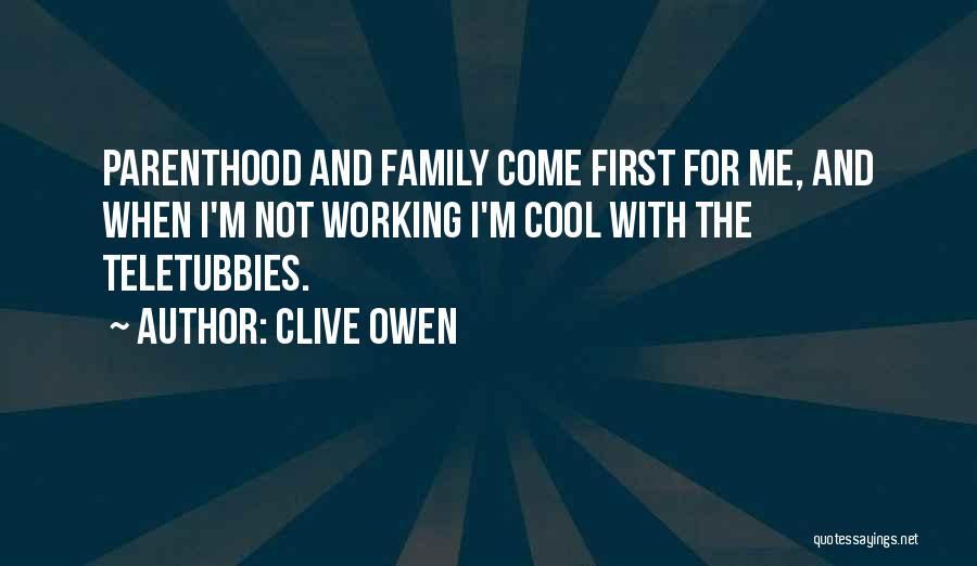 Clive Owen Quotes 1684890