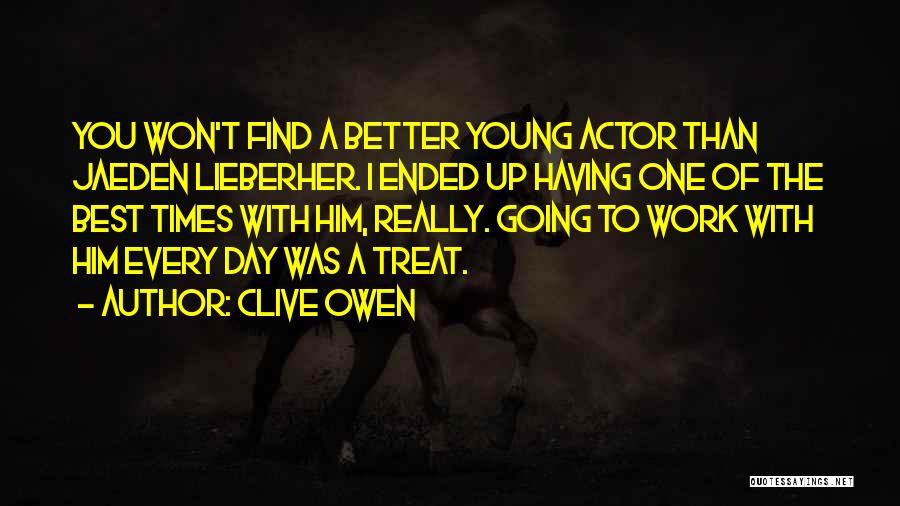 Clive Owen Quotes 1858461