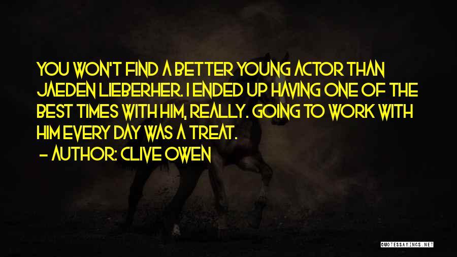Clive Owen Quotes 1858461
