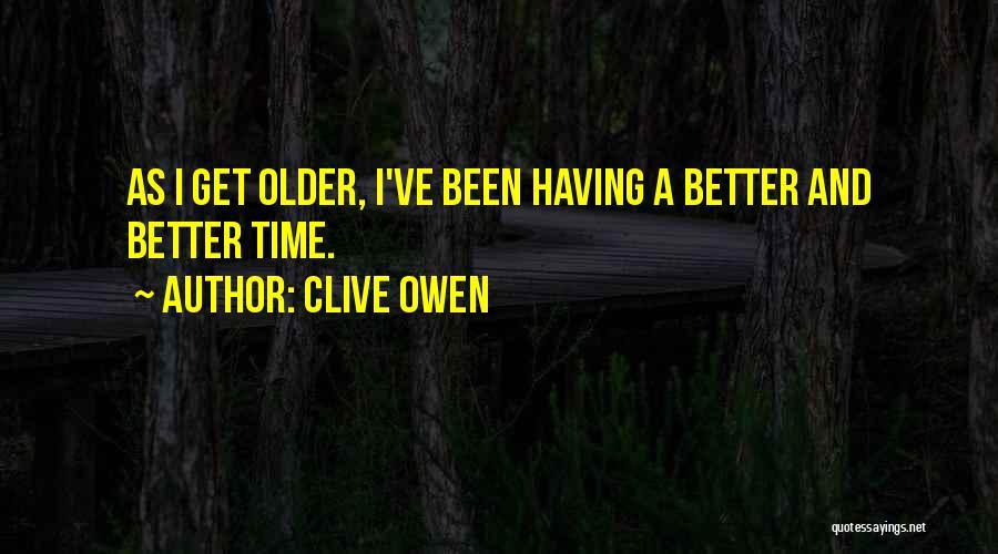 Clive Owen Quotes 1881941