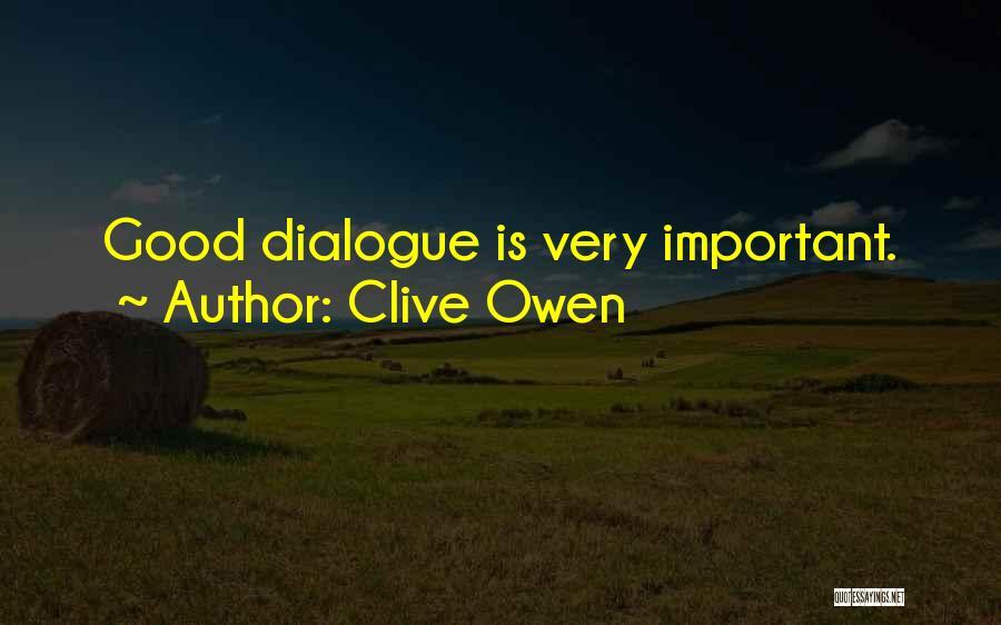 Clive Owen Quotes 1882271