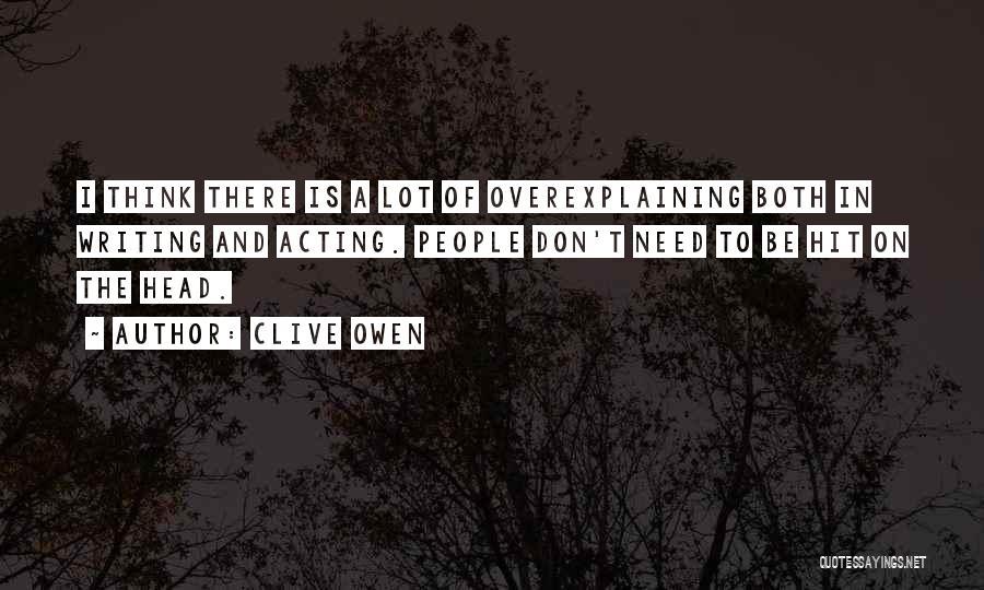 Clive Owen Quotes 1934374