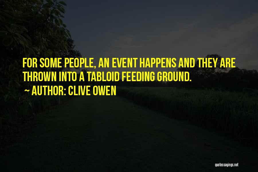 Clive Owen Quotes 1934531