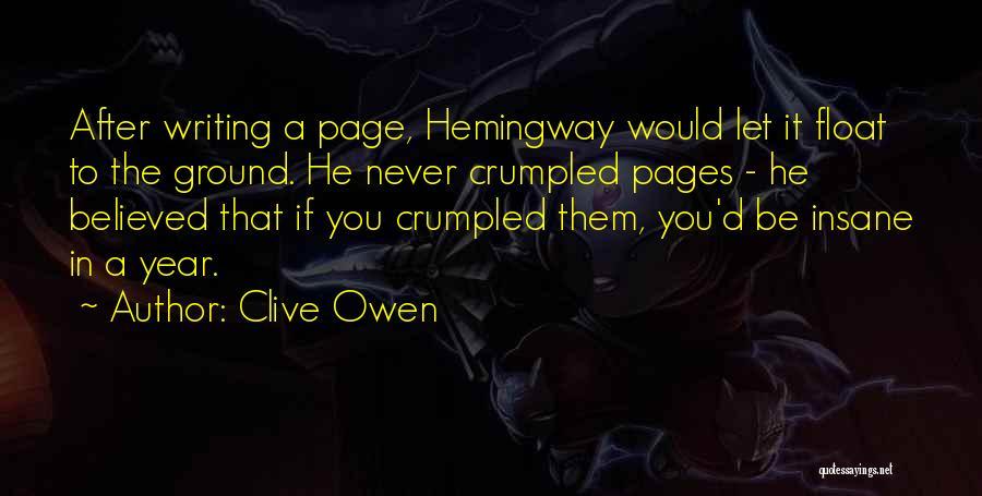 Clive Owen Quotes 196753