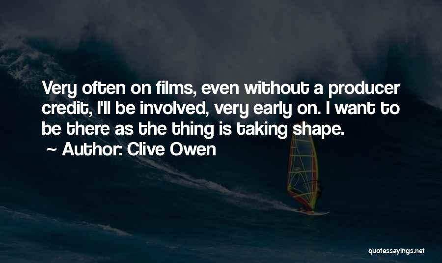 Clive Owen Quotes 2133966