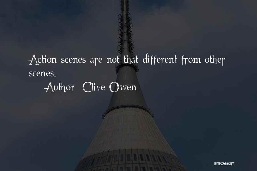 Clive Owen Quotes 2139564
