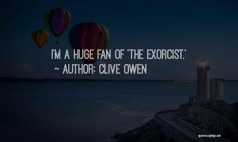 Clive Owen Quotes 2159914