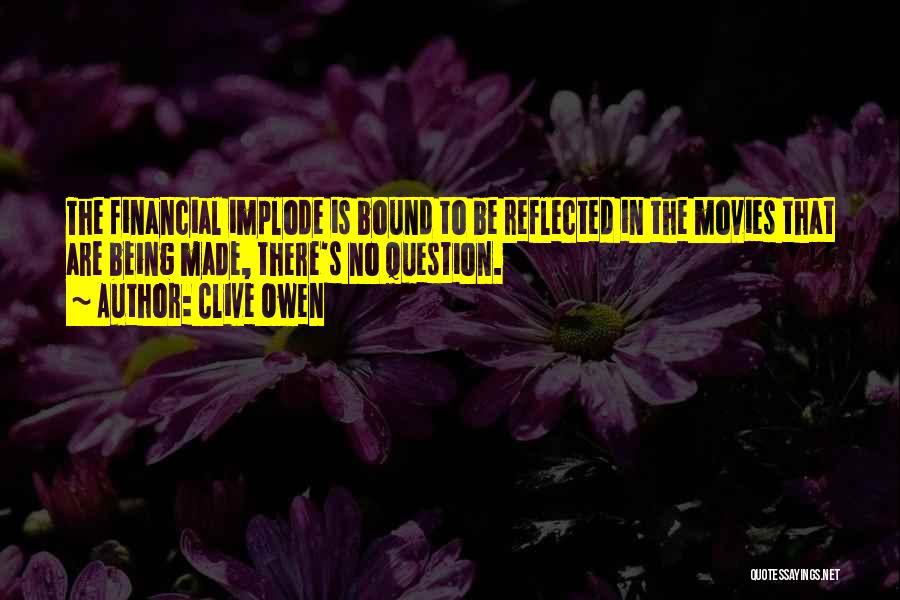 Clive Owen Quotes 2259159