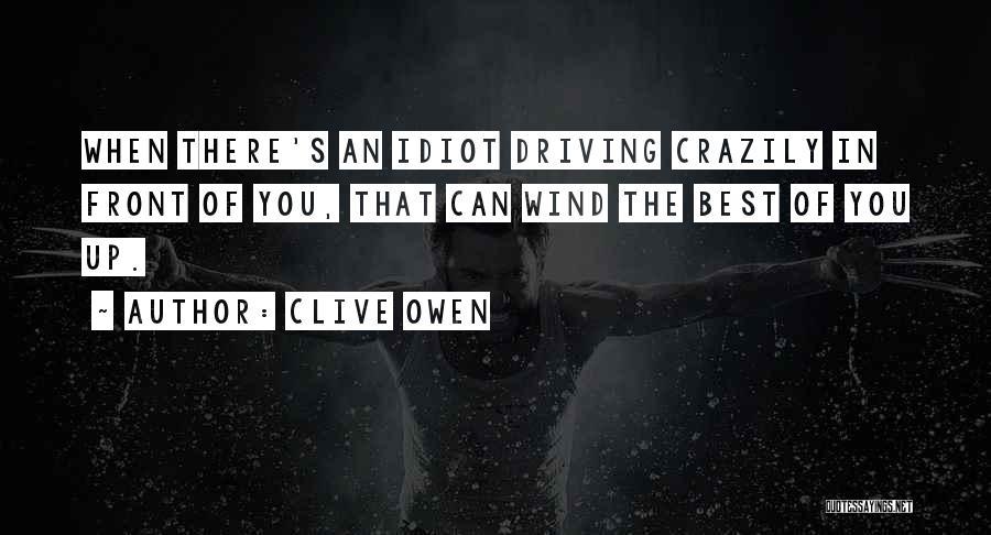Clive Owen Quotes 374274