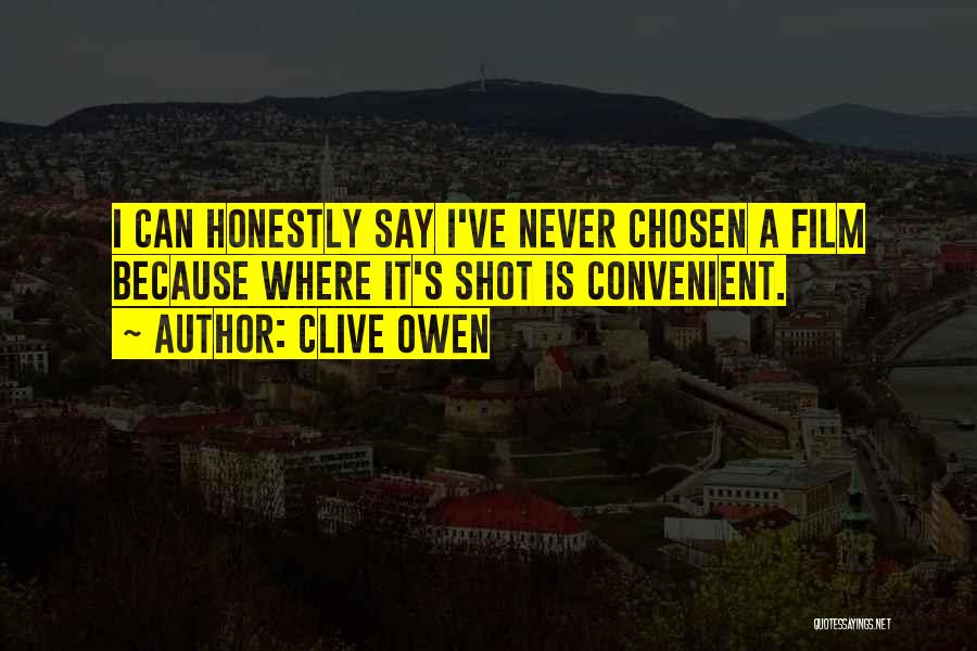Clive Owen Quotes 507303