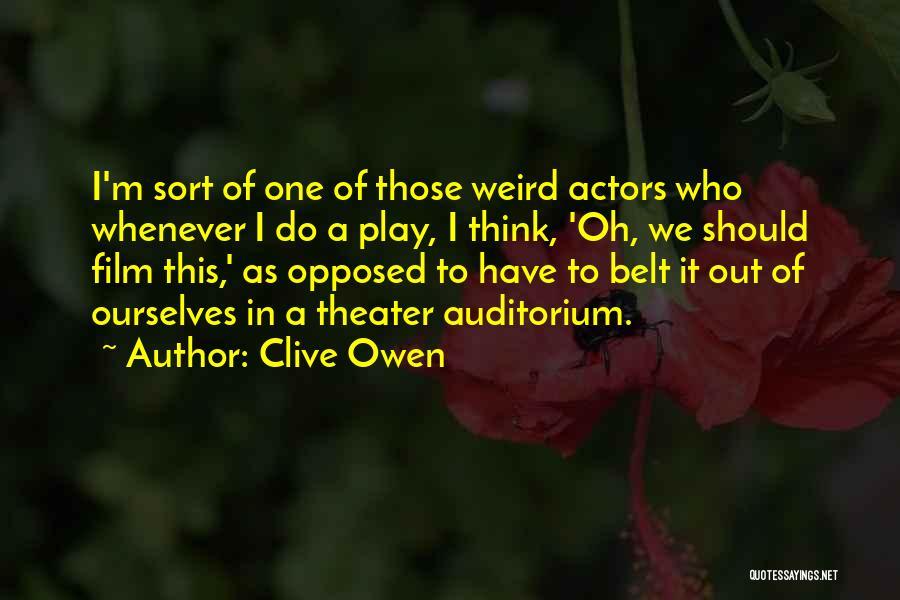 Clive Owen Quotes 932751