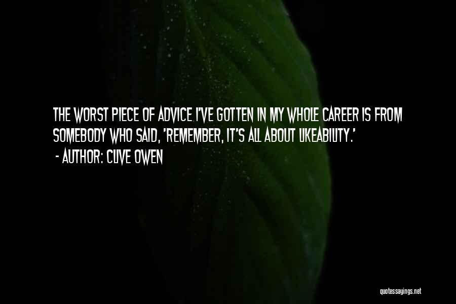 Clive Owen Quotes 949178