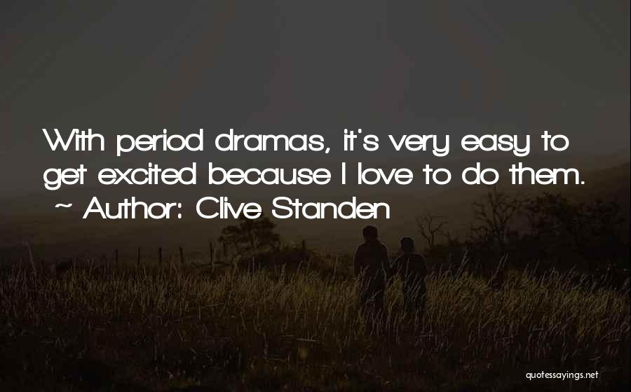 Clive Standen Quotes 1074058