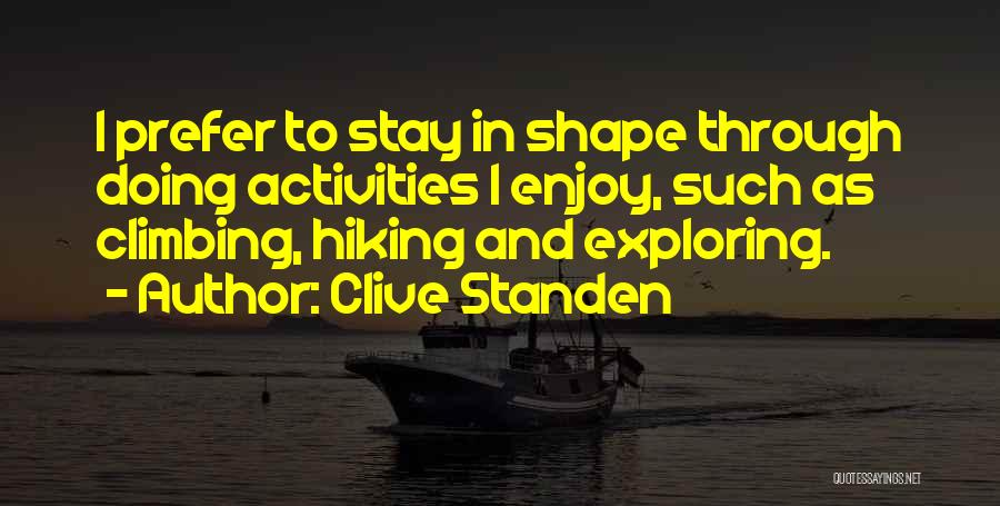 Clive Standen Quotes 1201559