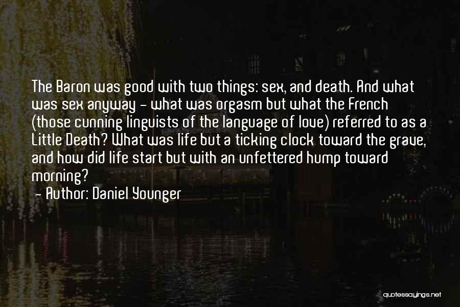 Clock Ticking Quotes By Daniel Younger