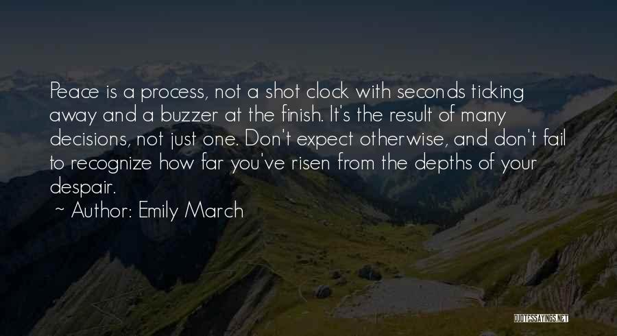 Clock Ticking Quotes By Emily March