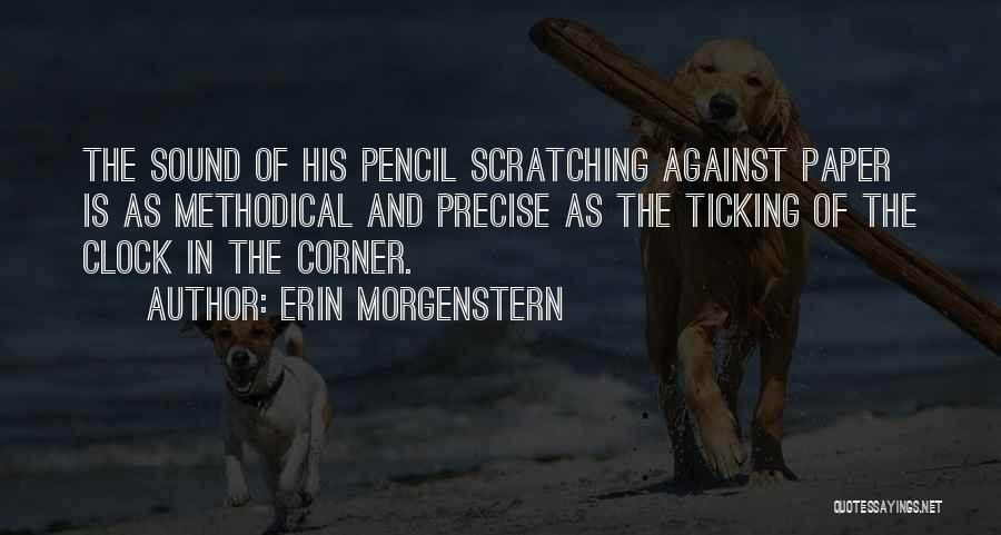 Clock Ticking Quotes By Erin Morgenstern