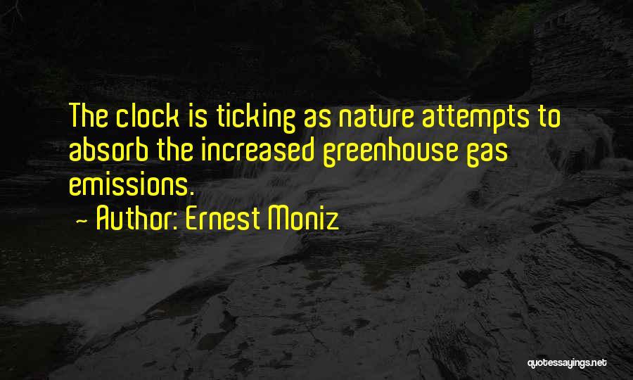 Clock Ticking Quotes By Ernest Moniz